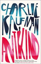 Boek cover Antkind: A Novel van Charlie Kaufman