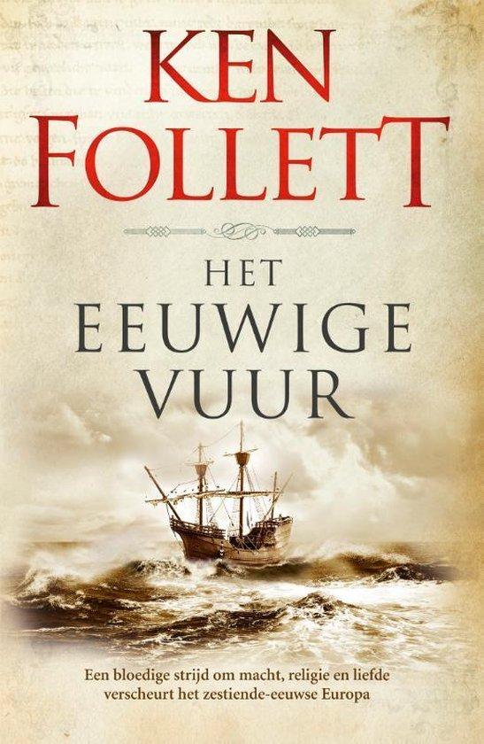 Boek cover Kingsbridge 3 -   Het eeuwige vuur van Ken Follett (Paperback)