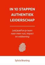 In 10 stappen - In 10 stappen authentiek leiderschap