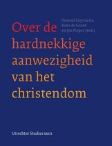 Utrechtse Studies 23 - Over de hardnekkige aanwezigheid van het christendom
