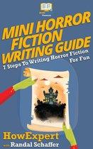 Mini Horror Fiction Writing Guide