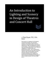 An Introduction to Lighting and Scenery in Design of Theatres and Concert Hall
