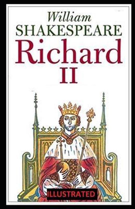 Richard II ILLUSTRATED