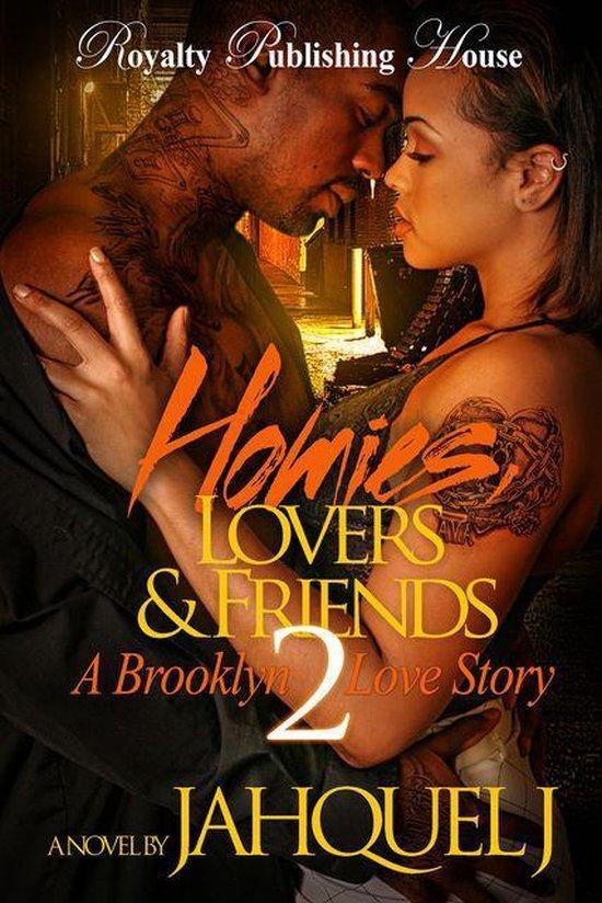 Homies, Lovers & Friends 2