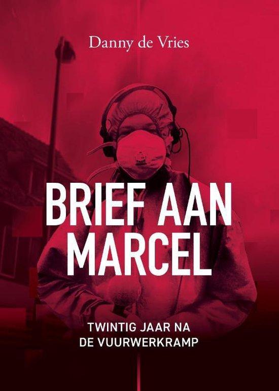 Brief aan Marcel - Danny de Vries   Fthsonline.com