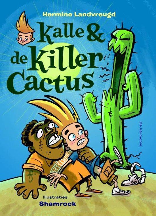 Kalle en de killercactus - Hermine Landvreugd   Readingchampions.org.uk
