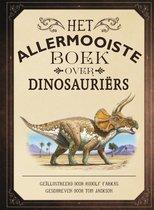 Het allermooiste boek over dinosauriërs