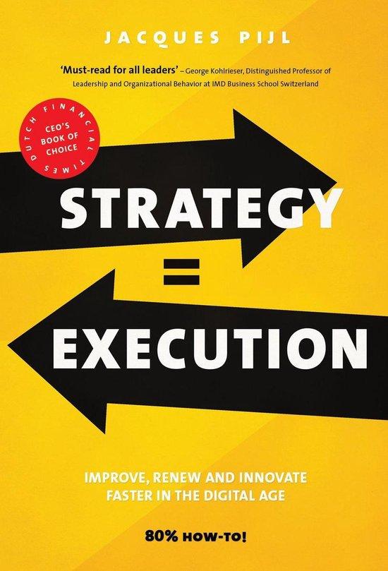 Boek cover Strategy = Execution van Jacques Pijl