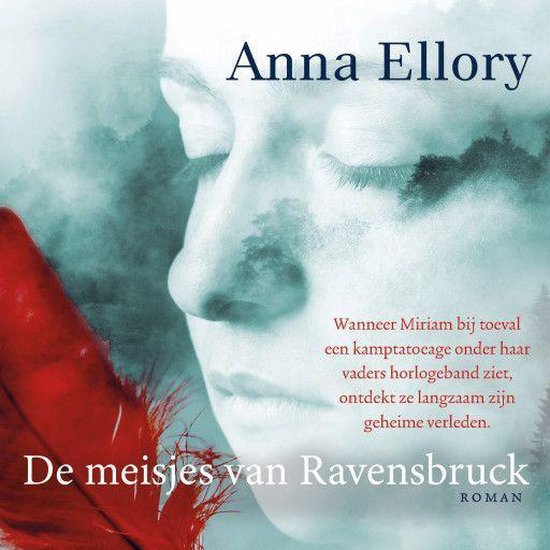 De meisjes van Ravensbruck - Anna Ellory |