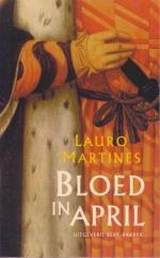 Bloed In April - Lauro Martines |