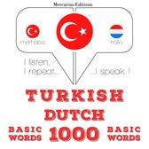 Turkish Dutch : 1000 basic words