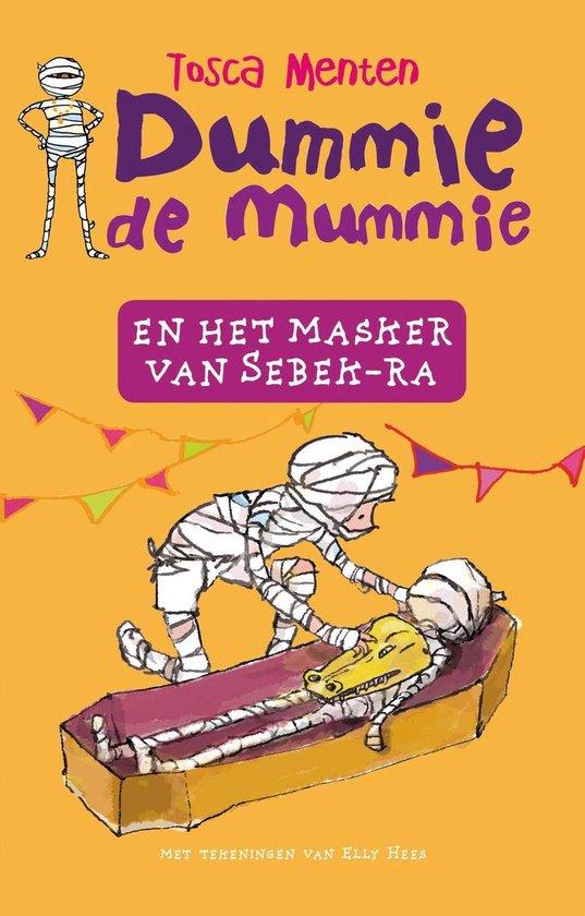 Dummie De Mummie 4 - Dummie de mummie en het masker van Sebek-Ra - Tosca Menten |