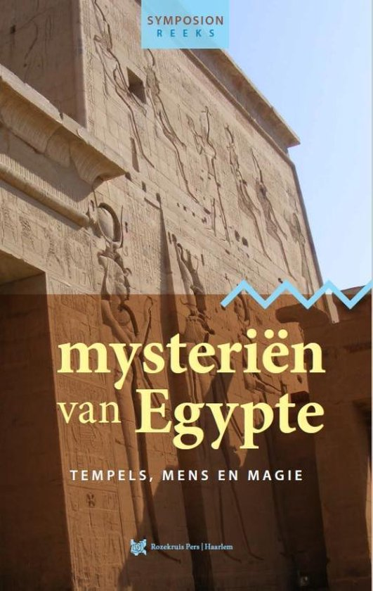 Symposionreeks 46 - Mysteriën van Egypte - Klaas-Jan Bakker  