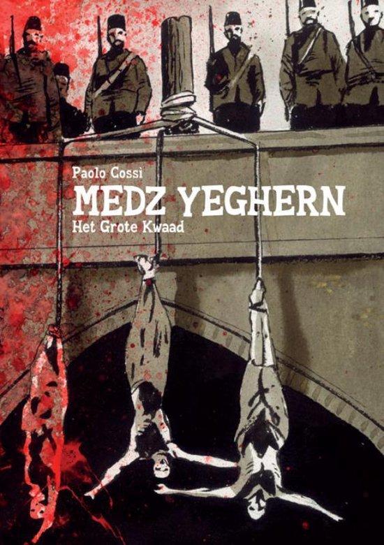 Medz Yeghern. Het grote kwaad - Paolo Cossi   Fthsonline.com