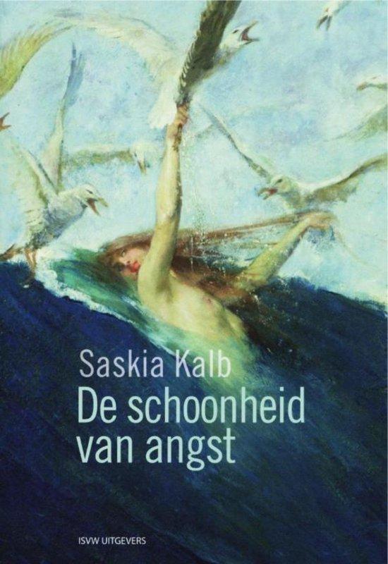 De schoonheid van angst - Saskia Kalb | Readingchampions.org.uk