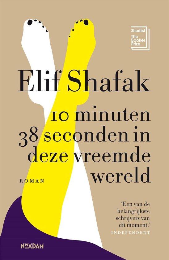 Boek cover 10 minuten 38 seconden in deze vreemde wereld van Elif Shafak (Onbekend)