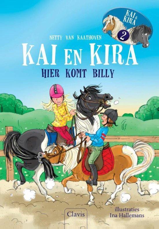 Kai en Kira 2 - Hier komt Billy! - Netty van Kaathoven |