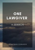 One Lawgiver: A Sermon