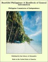 Beautiful Philippines: A Handbook of General Information