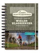 Afbeelding van Dicht-bij-huisgidsen - Fietsgids voor de wielerklassiekers