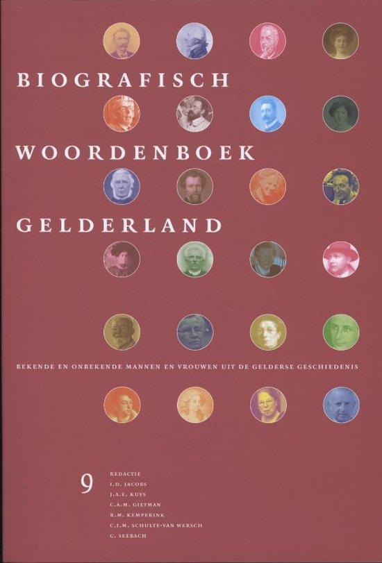 Biografisch woordenboek Gelderland Deel 9 - none   Fthsonline.com