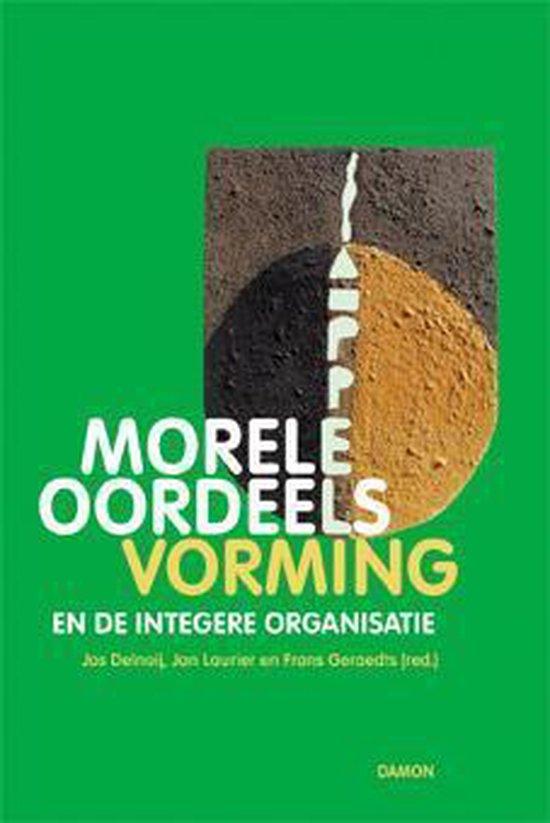 Morele oordeelsvorming en de integere organisatie - none |