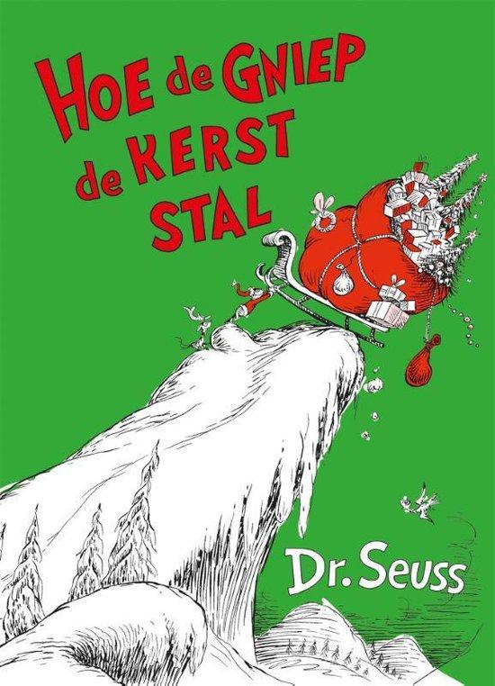 Dr. Seuss - Hoe de Gniep de kerst stal - Dr. Seuss  