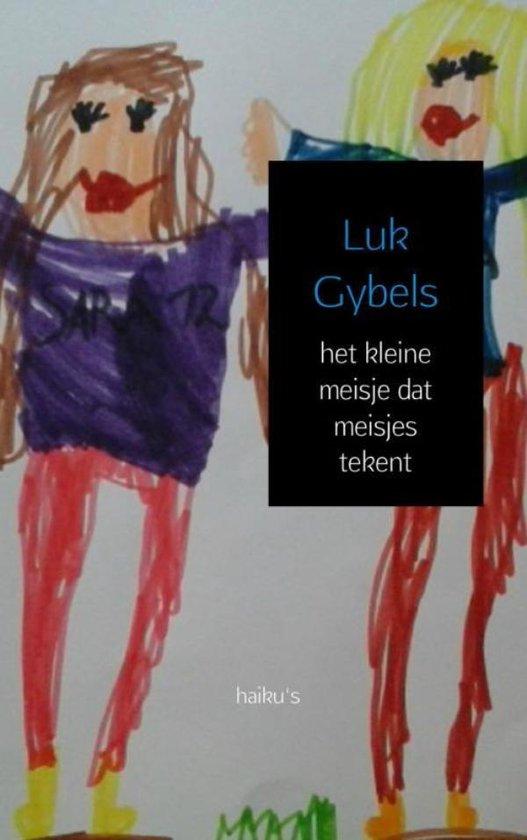 Het kleine meisje dat meisjes tekent - Luk Gybels pdf epub