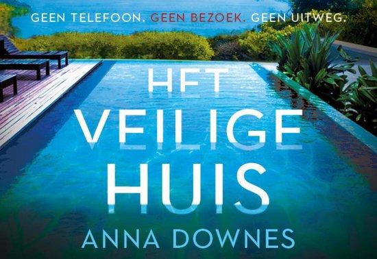 Het veilige huis - Anna Downes |