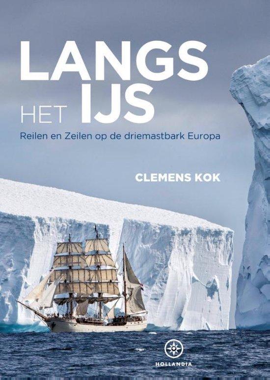 Langs het ijs - Clemens Kok |