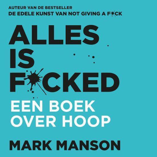 Alles is f*cked - Mark Manson | Readingchampions.org.uk