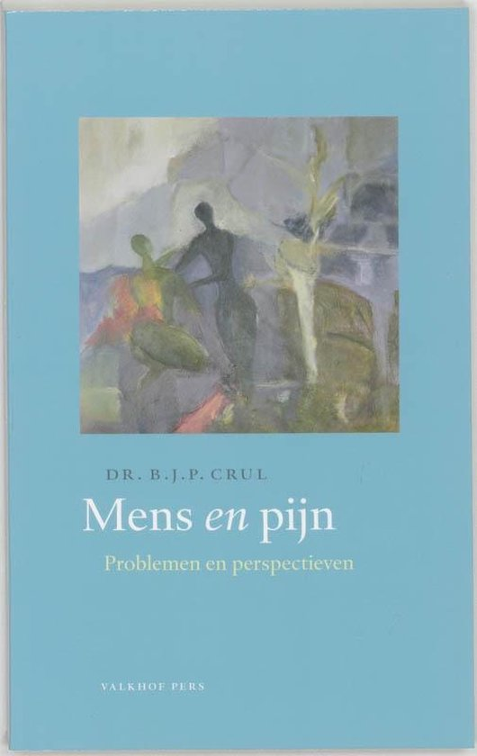 Mens en pijn - B.J.P. Crul |