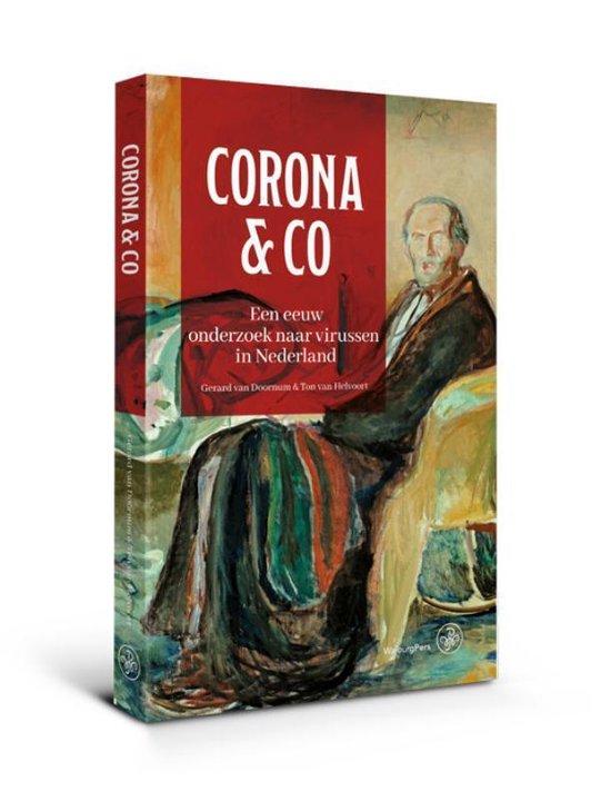 Corona & Co Een eeuw onderzoek naar virussen in Nederland