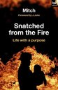 Snatched from the fire