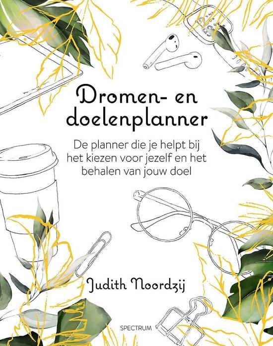 Dromen- en doelenplanner - Judith Noordzij |