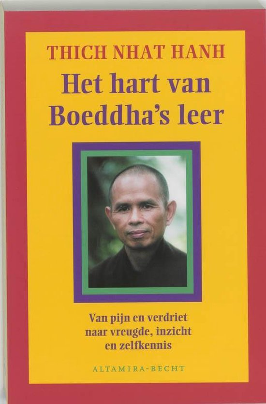 Het Hart Van Boeddha's Leer - Thich Nhat Hanh  