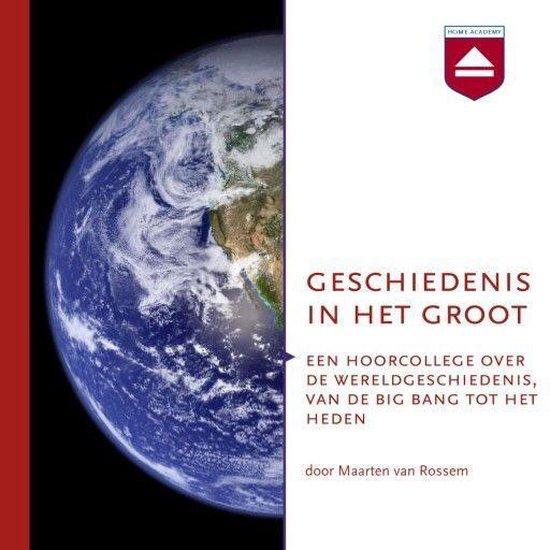 Boek cover Geschiedenis in het groot van Maarten van Rossem (Onbekend)