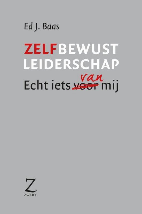 Zelfbewust Leiderschap - E.J. Baas |
