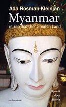 Myanmar reizen door het Gouden Land