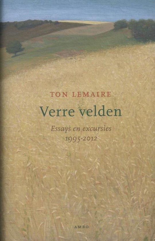 Verre velden. Essays en excursies 1995-2012 - Ton Lemaire  