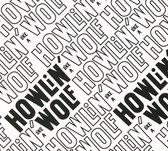 Howlin'wolf - Howlin Like A Wolf