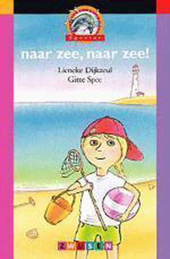 Naar Zee, Naar Zee! - Gitte Spee |