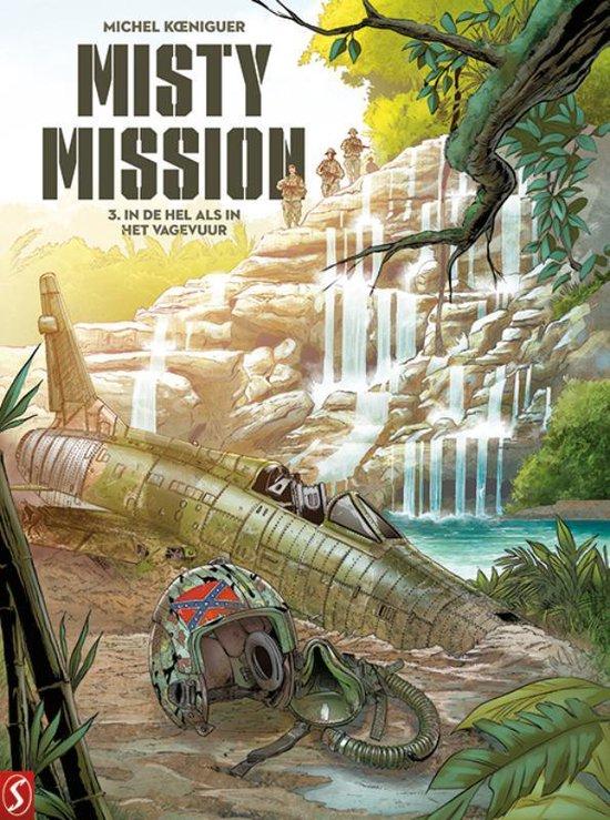 Misty Mission 3 - In de hel als in het vagevuur - Michel Koeniguer |