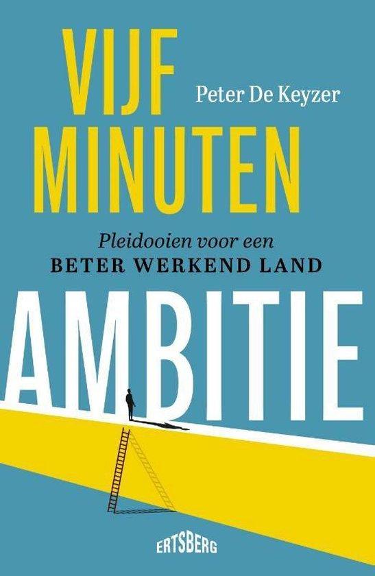 Boek cover Vijf minuten ambitie van Peter de Keyzer (Paperback)