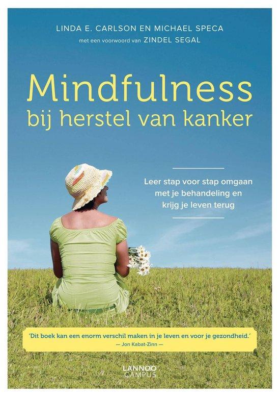 Mindfulness bij herstel van kanker - Linda E. Carlson |