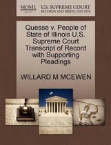 Quesse V. People of State of Illinois U.S. Supreme Court Transcript of Record with Supporting Pleadings