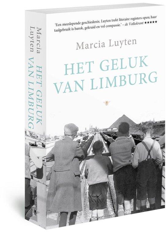 Het geluk van Limburg - Marcia Luyten |
