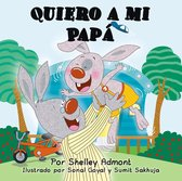 Quiero a mi Papá (I Love My Dad) Spanish Book for Kids