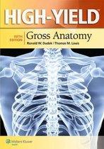 High-Yield (TM) Gross Anatomy