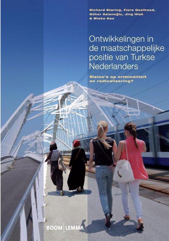 Ontwikkelingen in de maatschappelijke positie van Turkse Nederlanders - Richard Staring |
